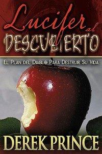 Lucifer Al Descubierto (Lucifer Exposed)