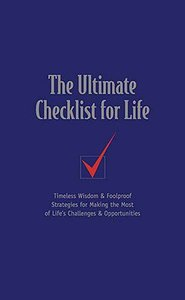 The Ultimate Checklist For Life (Checklist For Life Series)
