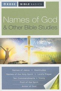 Names of God & Other Bible Studies (Rose Bible Basics Series)