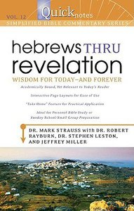 Hebrews Thru Revelation (#12 in Quicknotes Simplified Bible Commentary Series)