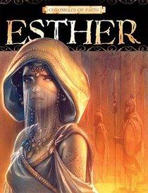 Esther (Chronicles Of Faith Series)