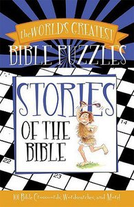 Stories of the Bible (Worlds Greatest Bible Puzzles Series)