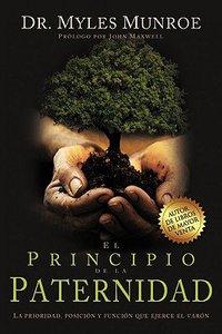 El Principio De La Paternidad (The Fatherhood Principle)