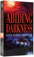 Abiding Darkness (#01 in Black Or White Chronicles Series)