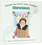 Christmas (#01 in Alenander The Aviators Aussie Adventure Series)
