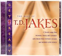 Get Ready: The Best of T D Jakes