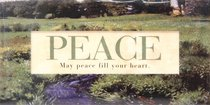 Easeled Magnet: Peace, May Peace Fill Your Heart