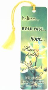 Tassel Bookmark: Believe...Hold Fast...Hope