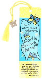 Bookmark: Dont Worry About Tomorrow