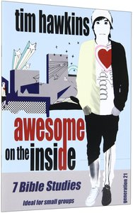 Generation 21: Awesome on the Inside (Study Guide)