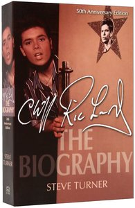 Cliff Richard: The Biography (50th Anniversary Edition)