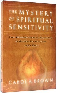 Mystery of Spiritual Sensitivity