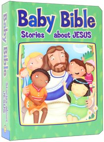 Stories About Jesus (Baby Bible Series)