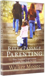 Rite of Passage Parenting
