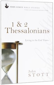 Jsbs 1 & 2 Thessalonians (John Stott Bible Studies Series)