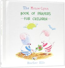 Book of Prayers For Children (Mouse-lynn Series)