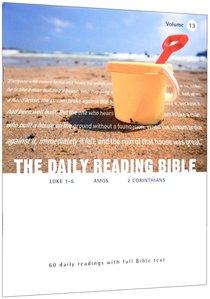 Luke 1-6; Amos; 2 Corinthians (#13 in Daily Reading Bible Series)