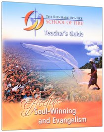 Effective Soul-Winning and Evangelism (Teachers Guide)