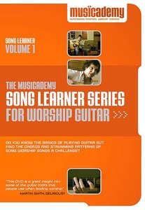 Musicademy: Song Learner Series For Worship Guitar Volume 1