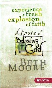 A Taste of Believing God