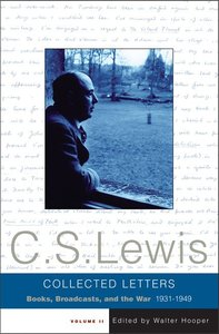 Collected Letters of C S Lewis: Volume 2