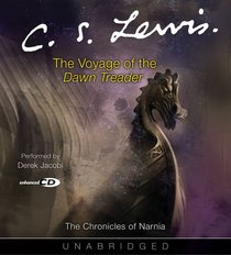 The Narnia #05: Voyage of the Dawn Treader (Adult) (#05 in Chronicles Of Narnia Audio Series)
