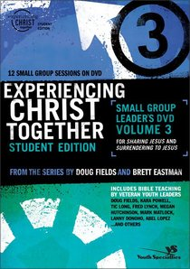 Experiencing Christ Together #03 (#03 in Experiencing Christ Together Student Series)