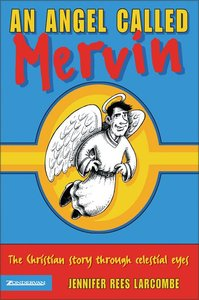 Angel Called Mervin