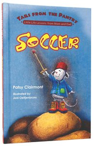 Soccer (Tails From The Pantry Series)
