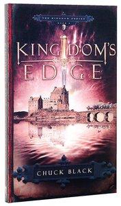 Kingdoms Edge (#03 in The Kingdom Series)