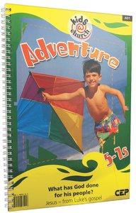 Kids@Church 01: Ad1 Ages 5-7 Teachers Pack (Adventure) (Kids@church Curriculum Series)