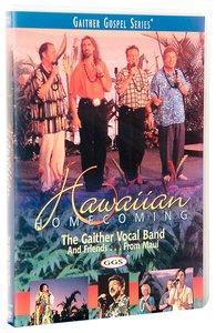 Hawaiian Homecoming (Gaither Gospel Series)
