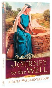 Journey to the Well: Broken Promises Marked Her Life - Would One Meeting Change It All?