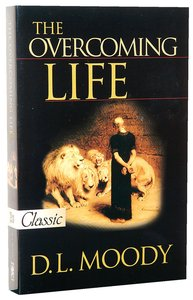 The Overcoming Life (Pure Gold Classics Series)