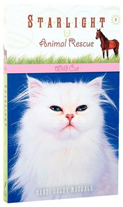 Wild Cat (#03 in Starlight Animal Rescue Series)