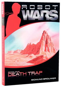 Death Trap (#01 in Robot Wars Series)