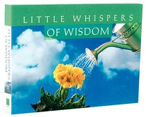 Lifes Little Book of Wisdom: Little Whispers of Wisdom