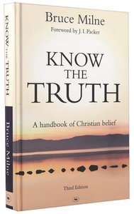 Know the Truth (3rd Edition & 2009)