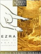Ezra (Wisdom of the Word) (Wisdom Of The Word Series)