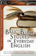 Basic Bible Studies in Everyday English (English As Second Language Bible Study Series)