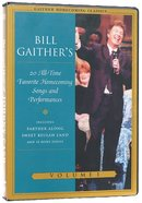 20 All Time Favourite Homecoming Songs and Performances (Gaither Homecoming Classics Series)