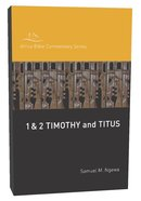 1 & 2 Timothy, Titus (The Hippo Commentary Series)