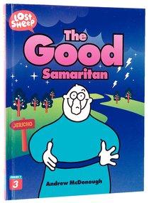 The Good Samaritan (Lost Sheep Series)