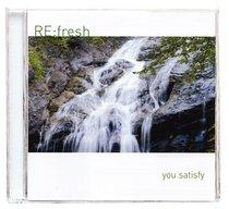 Re: Fresh: You Satisfy