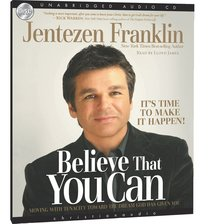 Believe That You Can (Unabridged, 5 Cds)