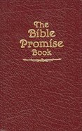 The Bible Promise Book (KJV Burgundy) (The Bible Promise Book Series)