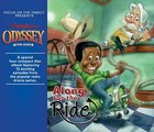 Along For the Ride (#43 in Adventures In Odyssey Audio Series)