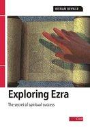 Ezra (Exploring The Bible Series)