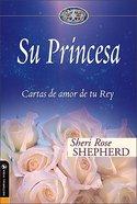 Su Princesa (His Princess)