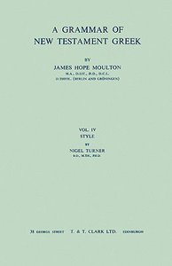 Grammar of NT Greek 4 (Turner Style)